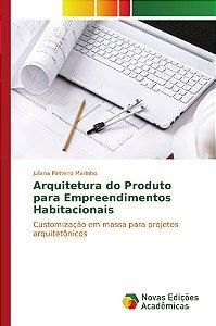 Arquitetura do Produto para Empreendimentos Habitacionais