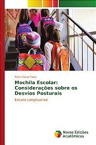 Mochila Escolar: Considerações sobre os Desvios Posturais