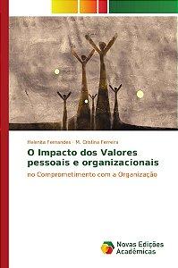 O Impacto dos Valores pessoais e organizacionais