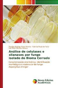 Análise de celulases e xilanases por fungo isolado do Bioma Cerrado