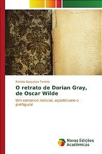 O retrato de Dorian Gray, de Oscar Wilde