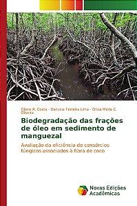 Biodegradação das frações de óleo em sedimento de manguezal