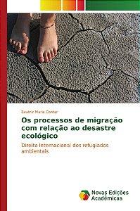 Os processos de migração com relação ao desastre ecológico