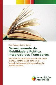 Gerenciamento da Mobilidade e Política Integrada dos Transportes