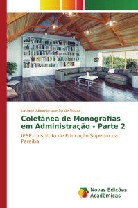 Coletânea de Monografias em Administração - Parte 2