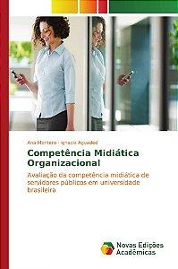 Competência Midiática Organizacional