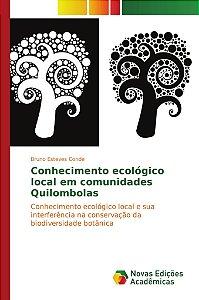 Conhecimento ecológico local em comunidades Quilombolas