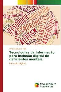 Tecnologias da informação para inclusão digital de deficientes mentais