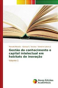 Gestão do conhecimento e capital intelectual em habitats de inovação