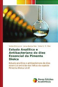 Estudo Analítico e Antibacteriano do óleo Essencial da Pimenta Dioica