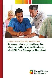 Manual de normalização de trabalhos acadêmicos do IFMG – Câmpus Bambuí