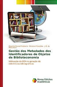 Gestão dos Metadados dos Identificadores de Objetos de Biblioteconomia