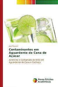 Contaminantes em Aguardente de Cana de Açúcar