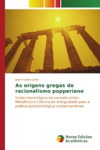 As origens gregas do racionalismo popperiano