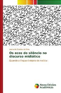 Os ecos do silêncio no discurso midiático
