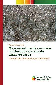 Microestrutura de concreto adicionado de cinza de casca de arroz