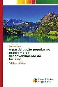 A participação popular no programa de desenvolvimento do turismo