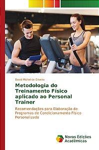 Metodologia do Treinamento Físico aplicado ao Personal Trainer