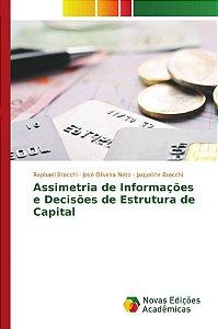 Assimetria de Informações e Decisões de Estrutura de Capital