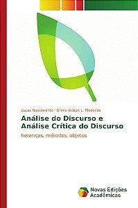 Análise do Discurso e Análise Crítica do Discurso