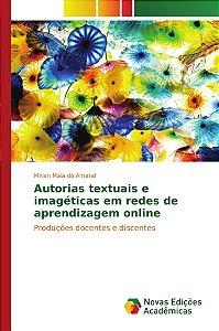 Autorias textuais e imagéticas em redes de aprendizagem online