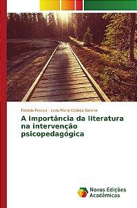 A importância da literatura na intervenção psicopedagógica