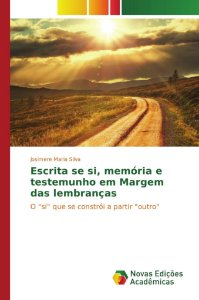 Escrita se si, memória e testemunho em Margem das lembranças