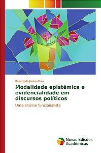 Modalidade epistêmica e evidencialidade em discursos políticos