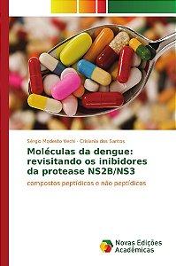 Moléculas da dengue: revisitando os inibidores da protease NS2B/NS3