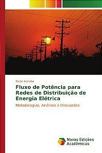 Fluxo de Potência para Redes de Distribuição de Energia Elétrica