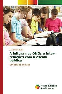 A leitura nas ONGs e inter-relações com a escola pública