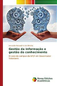 Gestão da informação e gestão do conhecimento