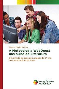 A Metodologia WebQuest nas aulas de Literatura