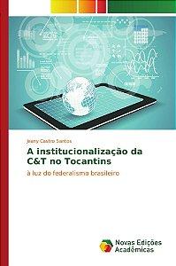 A institucionalização da C&T no Tocantins