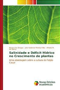 Salinidade e Déficit Hídrico no Crescimento de plantas