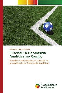 Futebol: A Geometria Analítica no Campo