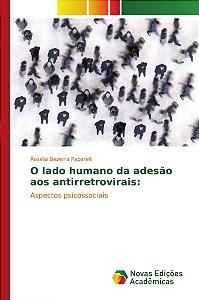 O lado humano da adesão aos antirretrovirais: