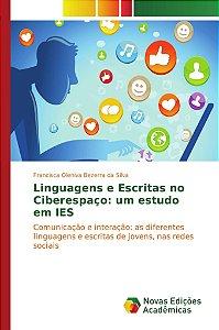 Linguagens e Escritas no Ciberespaço: um estudo em IES