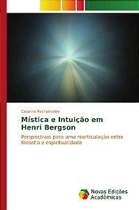 Mística e Intuição em Henri Bergson