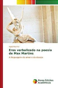 Eros verbalizado na poesia de Max Martins