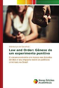 Law and Order: Gênese de um experimento punitivo