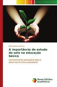 A importância do estudo do solo na educação básica