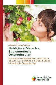 Nutrição e Dietética, Suplementos e Ortomolecular