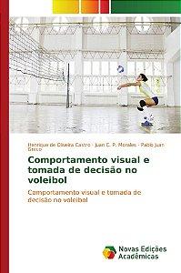 Comportamento visual e tomada de decisão no voleibol