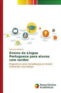 Ensino de Língua Portuguesa para alunos com surdez