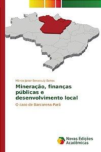 Mineração, finanças públicas e desenvolvimento local