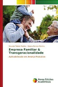 Empresa Familiar & Transgeracionalidade