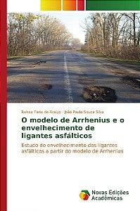 O modelo de Arrhenius e o envelhecimento de ligantes asfálticos