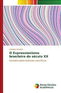 O Expressionismo brasileiro do século XX