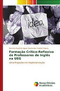 Formação Crítico-Reflexiva de Professores de Inglês na UEG